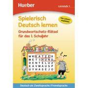 Spielerisch Deutsch lernen Grundwortschatz-Ratsel fur das 1. Schuljahr Buch - Gisela Dorst