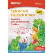 Spielerisch Deutsch lernen Lernkrimi Das geheimnisvolle Zeichen Buch mit MP3- Download - Annette Neubauer