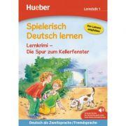 Spielerisch Deutsch lernen Lernkrimi Die Spur zum Kellerfenster Buch mit MP3-Download - Christiane Wittenburg