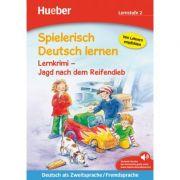 Spielerisch Deutsch lernen Lernkrimi Jagd nach dem Reifendieb Buch mit MP3-Download - Annette Neubauer