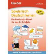Spielerisch Deutsch lernen Rechtschreib-Ratsel fur das 2. Schuljahr - Erich Krause