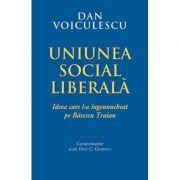 Uniunea Social Liberala - Dan Voiculescu
