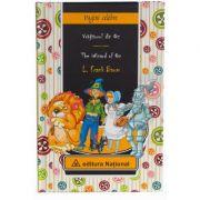 Vrajitorul din Oz. Editie bilingva romana-engleza - L. Frank Baum