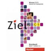 Ziel C1, Band 1, Lektion 1–6 Paket Kursbuch und Arbeitsbuch mit Lerner-CD-ROM - Maresa Winkler