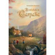 A fost odata in Carpatia - Constantin Ciceovan