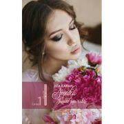 Amalia, jurnalul unei iubiri. Cartea intai - Liza Karan