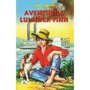 Aventurile lui Huck Finn - Mark Twain