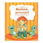 Batista, servetel - Florin Bica