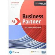 Business Partner A2 Course Book with Digital Resources - Margaret O'Keefe, Lewis Lansford, Ed Pegg