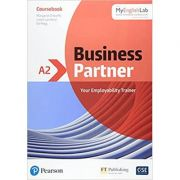 Business Partner A2 Coursebook with MyEnglishLab - Margaret O'Keefe, Lewis Lansford, Ed Pegg