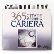 Calendarul 365 Citate despre Cariera - Helen Exley