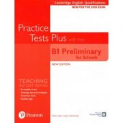 Cambridge English Qualifications, B1 Preliminary for Schools Practice Tests Plus, Student's Book with key - Jacky Newbrook, Mark Little
