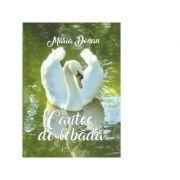 Cantec de lebada - Maria Donan