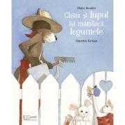 Chiar si lupul isi mananca legumele - Quentin Gréban, Claire Bouiller