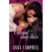 Curajul unui duce - Anna Campbell