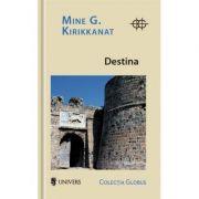 Destina - Mine G. Kirikkanat
