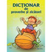 Dictionar de proverbe si zicatori - Diana Andreea Chirila