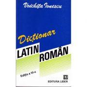 Dictionar latin-roman - Voichita Ionescu