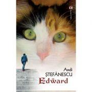 Edward - Andi Stefanescu