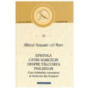 Epistola catre Marcelin despre Talcuirea Psalmilor - Sf. Atanasie cel Mare