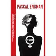 Femicid - Pascal Engman
