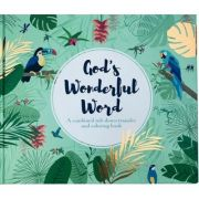 God's Wonderful Word. Cuvantul minunat a lui Dumnezeu