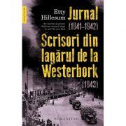 Jurnal (1941–1942). Scrisori din lagarul de la Westerbork (1943) - Etty Hillesum