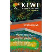 Kiwi, 2021. Antologia de proza. Sosiri / Plecari - Marius Chivu