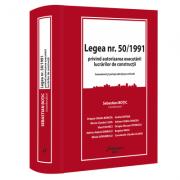 Legea nr. 50/1991 privind autorizarea executarii lucrarilor de constructii - Sebastian Botic (coord.)