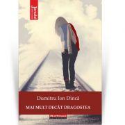 Mai mult decat dragostea - Dumitru Ion Dinca