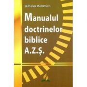 Manualul doctrinelor biblice AZS - Wilhelm Moldovan