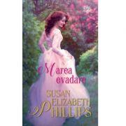 Marea evadare - Susan Elizabeth Phillips