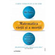 Matematica vietii si a mortii - Kit Yates