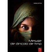 Mesaje de dincolo de timp. Convorbiri cu Sinele Divin - Doina Cotfas
