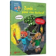 Minecraft. Zombi - Pana vine doctorul! - Heiko Wolz