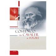 Nicolai Costenco. Un cavaler al poeziei