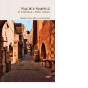 O plimbare prin palat - Naghib Mahfuz