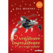 O vrajitoare ingrozitoare si o vraja nefasta- Jill Murphy