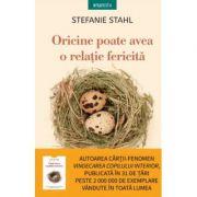 Oricine poate avea o relatie fericita - Stefanie Stahl