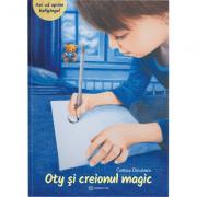 Oty si Creionul Magic - Costina Dinulescu
