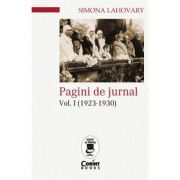 Pagini de jurnal vol. I (1923-1930) - Simona Lahovary