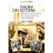 Pagini din istoria Bisericii Adventiste din Romania, volumul 2 - Dumitru Popa