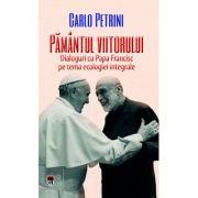 Pamantul viitorului - Carlo Petrini