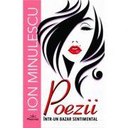 Poezii intr-un bazar sentimental - Ion Minulescu