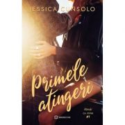 Primele atingeri - Vol 1 - Jessica Cunsolo