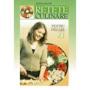 Retete culinare pentru fiecare zi - Elena Iacob
