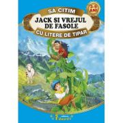 Sa citim JACK SI VREJUL DE FASOLE cu litere de tipar - Joseph Jacobs