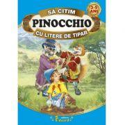 Sa citim PINOCCHIO cu litere de tipar - Carlo Collodi