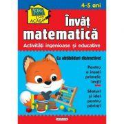 Scoala acasa. Invat matematica 4-5 ani