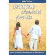 Secretele casniciei fericite - Mike Tucker